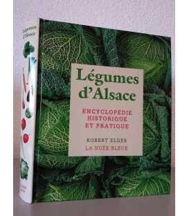 """Encyclopédie Historique et Pratique """"Légumes d'Alsace"""""""